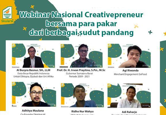 Webinar Nasional Creativepreneur bersama para pakar dari berbagai sudut pandang